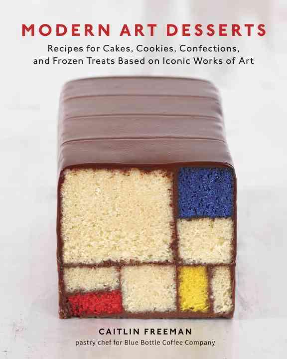 Modern Art Desserts By Freeman, Caitlin